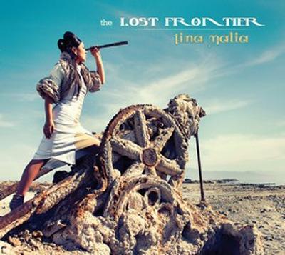 Tina Malia - The Lost Frontier