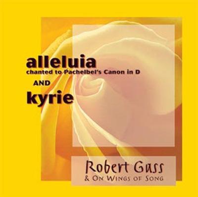 Robert Gass - Alleluia & Kyrie