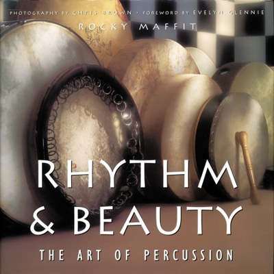 Rocky Maffit - Rhythm & Beauty: The Art of Percussion