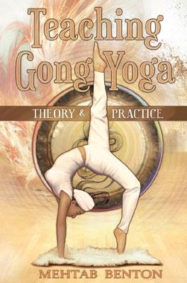 Mehtab Benton - Teaching Gong Yoga