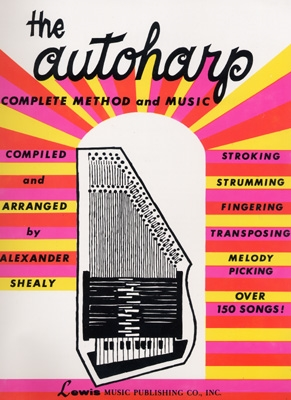 The Autoharp - Complete Method & Music