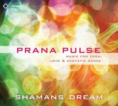 Shamans Dream - Prana Pulse