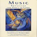 Don Campbell - Music: Physician For Times To Come - compiled by Don Campbell