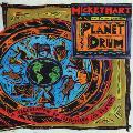 Planet Drum - Mickey Hart and Fredric Lieberman