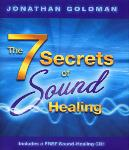 Jonathan Goldman - The 7 Secrets of Sound Healing