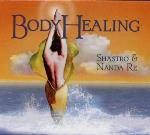 Shastro and Nanda Re - Body Healing