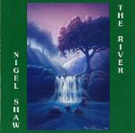 Nigel Shaw - The River