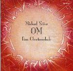 Om - An Overtone School - Michael Vetter - Triple CD