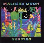 Shastro - Malimba Moon