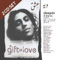 Deepak Chopra and Friends - A Gift Of Love - Double Album