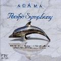 Pacific Symphony - Acama