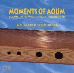 Moments of Aoum - Alfred Schonback