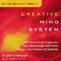 Creative Mind System - Dr. Jeffrey Thompson