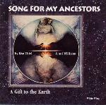 Song for my Ancestors - Lisa Thiel and Ani Williams