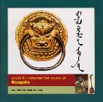 Vocal and Instrumental Music of Mongolia - Various
