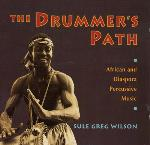 The Drummers Path - Sule Greg Wilson