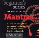 The Beginners Guide to Mantras - Thomas Ashley-Farrand