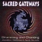 Jonathan Goldman and Spirit Sounds - Sacred Gateways