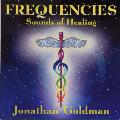 Jonathan Goldman - Frequencies - Sounds of Healing