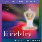 Kelly Howell - Awakening Kundalini