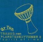 Trance and Planet Rhythm 3 - Ur-Ton