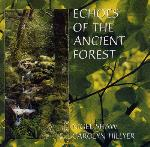 Nigel Shaw and Carolyn Hillyer - Echoes of the Ancient Forest