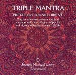 Triple Mantra - Joseph Michael Levry (Gurunam)