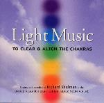 Light Music to Clear and Align the Chakras - Richard Shulman
