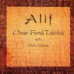 Alif - Omar Faruk Tekbilek and Steve Shehan