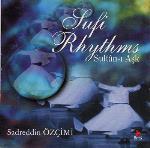 Sufi Rhythms - Sadreddin Ozcimi