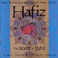 Hafiz - The Scent of Light - Daniel Ladinsky