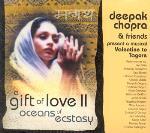 Deepak Chopra and Friends - A Gift of Love 2 - Oceans of Ecstasy