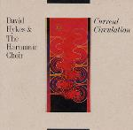 David Hykes and The Harmonic Choir - Current Circulation