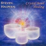 Steven Halpern - Crystal Bowl Healing