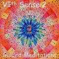 Guided Meditations 2 - Vith Sense