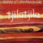 Didjeridu Vibrations - Tjilatjila - Charlie McMahon