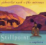 Gabrielle Roth and The Mirrors - Stillpoint