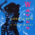 Gabrielle Roth and The Mirrors - Waves