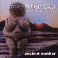 Robert Gass and On Wings of Song - Ancient Mother