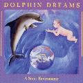 Jonathan Goldman - Dolphin Dreams: A Birthing Environment for Pregnancy and Childbirth
