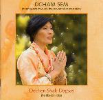 Dcham Sem - Dechen Shak-Dagsay