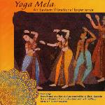 Yoga Mela - An Eastern Vibrational Experience - Various