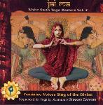 Jai Ma - White Swan Yoga Masters Vol 2 - Various