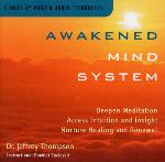 Awakened Mind System - Dr. Jeffrey Thompson
