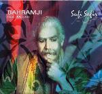 Bahramji and Mashti - Sufi Safir