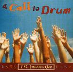 T.H.E Percussion Choir - A Call to Drum