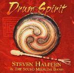 Steven Halpern and The Sound Medicine Band - Drum Spirit