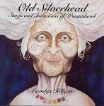 Carolyn Hillyer - Old Silverhead
