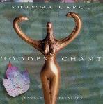 Shawna Carol - Goddess Chant