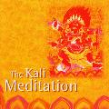 The Kali Meditation - Fischer Gawain and Hohn